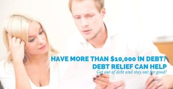 Have More Than $10,000 in Debt? Debt Relief Can Help