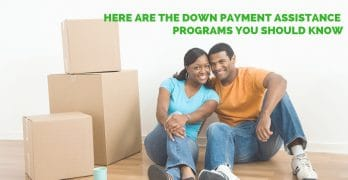 Here Are the Down Payment Assistance Programs You Should Know