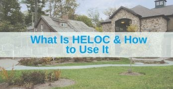 HELOC - Understanding Home Equity Line of Credit Article